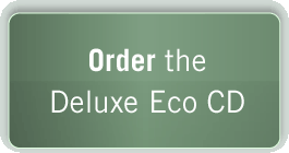 Order the Deluxe Eco CD