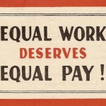 50 years after the Equal Pay Act, women are still paid 77 cents for every dollar a man makes.